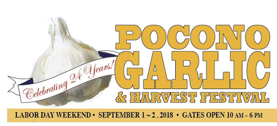Pocono Garlic & Harvest Festival • Labor Day Weekend
